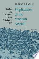 Shipbuilders of the Venetian Arsenal Book