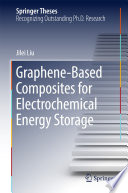 Graphene based Composites for Electrochemical Energy Storage