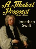 A Modest Proposal: Reader's Edition [Pdf/ePub] eBook
