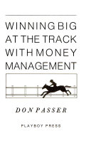 Winning Big at the Track with Money Management