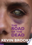 """The Road of the Dead"" by Kevin Brooks"