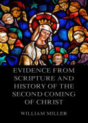 Evidence from Scripture and History of the Second Coming of Christ Pdf/ePub eBook