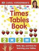 Carol Vorderman s Times Tables Book