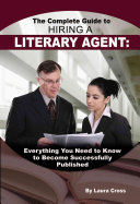 The Complete Guide to Hiring a Literary Agent