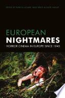 European Nightmares
