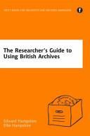 The Researcher S Guide To Using British Archives