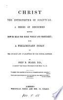 Christ The Interpreter Of Scripture Discourses Book PDF