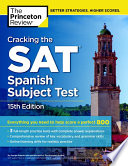 Cracking The Sat Spanish Subject Test 15th Edition