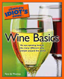 The Complete Idiot s Guide to Wine Basics Book