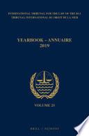 Yearbook International Tribunal For The Law Of The Sea Annuaire Tribunal International Du Droit De La Mer Volume 23 2019