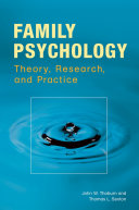 Family Psychology  Theory  Research  and Practice