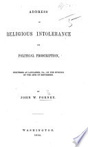 Address On Religious Intolerance And Political Proscription Delivered At Lancaster Pa Book PDF