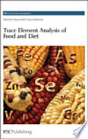 Trace Element Analysis Of Food And Diet Book PDF