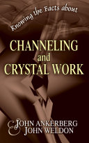 Knowing the Facts about Channeling and Crystal Work Pdf/ePub eBook
