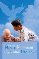Health Promotion   Spiritual Healing