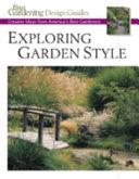 Exploring Garden Style