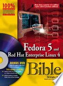 Fedora 5 and Red Hat Enterprise Linux 4 Bible