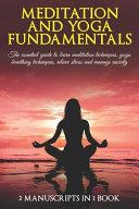 Meditation and Yoga Fundamentals