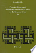 Free From the Communal Reformation to the Revolution of the Common Man Read Online