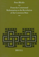 From the Communal Reformation to the Revolution of the Common Man
