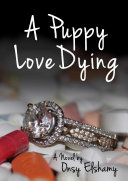 A Puppy Love Dying