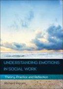 Understanding Emotions in Social Work