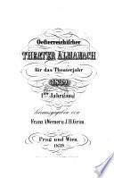 Oesterreichischer Theater-Almanach hrsg. von Franz A. Werner und J. H. Grim