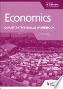 Economics for the IB Diploma: Quantitative Skills Workbook