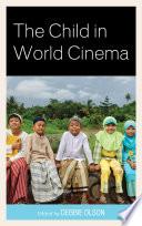 The Child in World Cinema