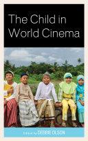 The Child in World Cinema Pdf/ePub eBook