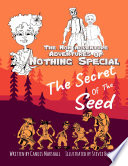 The Non Adventure Adventures of Nothing Special  The Secret of the Seed