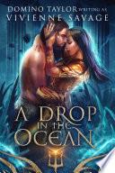 A Drop in the Ocean