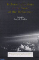 Hebrew Literature in the Wake of the Holocaust