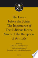 The Letter Before The Spirit The Importance Of Text Editions For The Study Of The Reception Of Aristotle