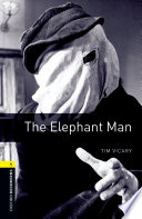 The Elephant Man Level 1 Oxford Bookworms Library