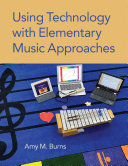 Using Technology with Elementary Music Approaches Pdf/ePub eBook