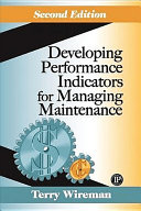 Developing Performance Indicators for Managing Maintenance