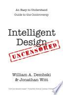 Intelligent Design Uncensored