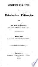 Geschichte und System der Platonischen Philosophie