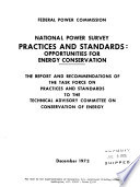 The National Power Survey Task Force Report Practices and Standards  Opportunities for Energy Conservation  Dec 1973