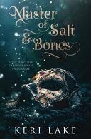 Master of Salt   Bones