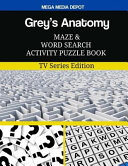 Grey s Anatomy Maze and Word Search Activity Puzzle Book