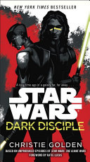 Dark Disciple: Star Wars Pdf/ePub eBook