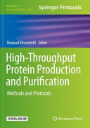 High-Throughput Protein Production and Purification: Methods and Protocols