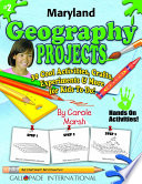 Maryland Geography Projects 30 Cool Activities Crafts Experiments More For Kids To Do To Learn About Your State