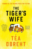 The Tiger s Wife