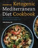 Essential Ketogenic Mediterranean Diet Cookbook