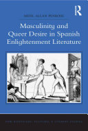 Masculinity and Queer Desire in Spanish Enlightenment Literature
