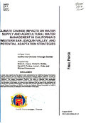 Climate Change Impacts on Water Supply and Agricultural Water Management in California s Western San Joaquin Valley  and Potential Adaptation Strategies Book
