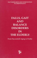 Falls, Gait and Balance Disorders in the Elderly
